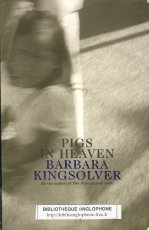 the magical narrative of barbara kingsolvers pigs in heaven Pigs in heaven (isbn 9780060168018) is a 1993 novel by barbara kingsolver it is the sequel to her first novel, the bean trees it continues the story of taylor greer and turtle, her adopted cherokee daughter.